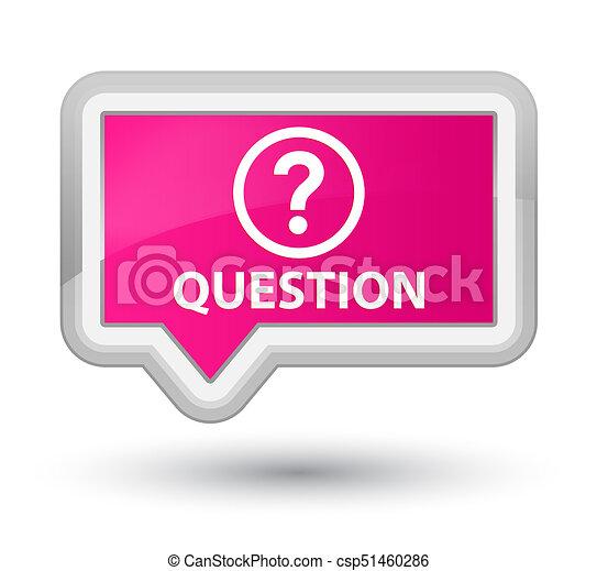 Question prime pink banner button - csp51460286