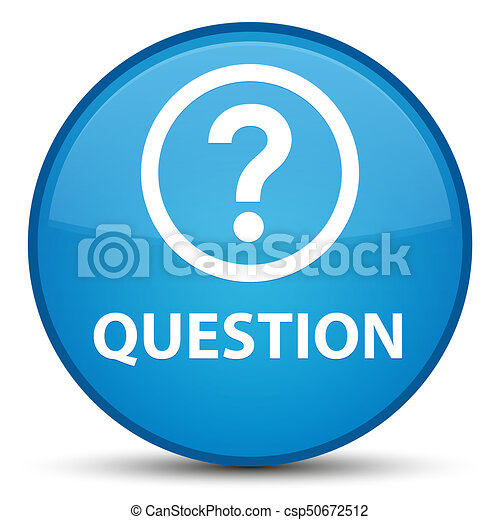 Question special cyan blue round button - csp50672512