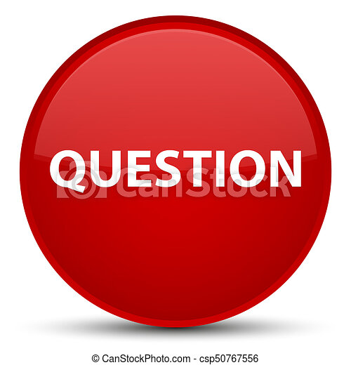 Question special red round button - csp50767556
