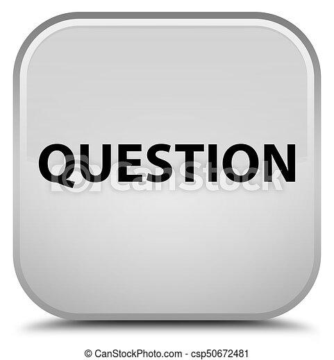Question special white square button - csp50672481
