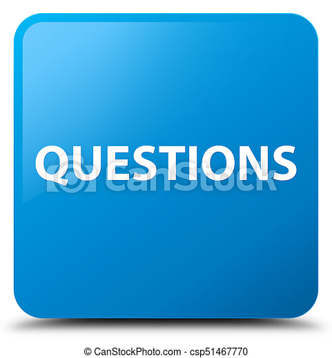 Questions cyan blue square button - csp51467770