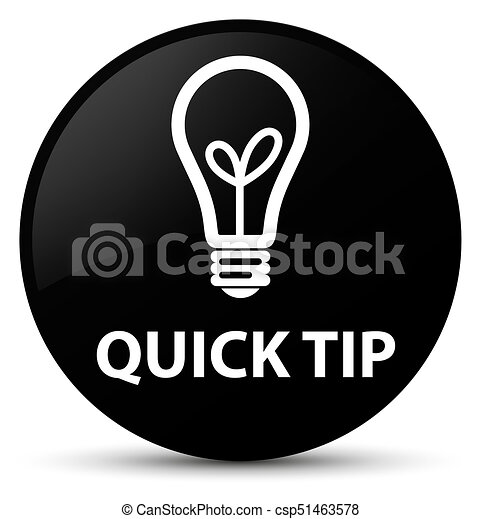 Quick tip (bulb icon) black round button - csp51463578