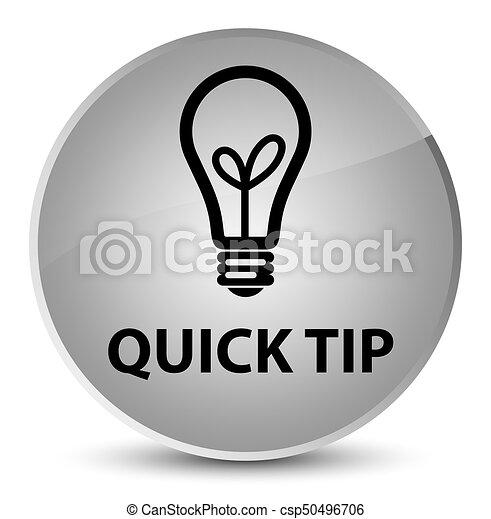 Quick tip (bulb icon) elegant white round button - csp50496706