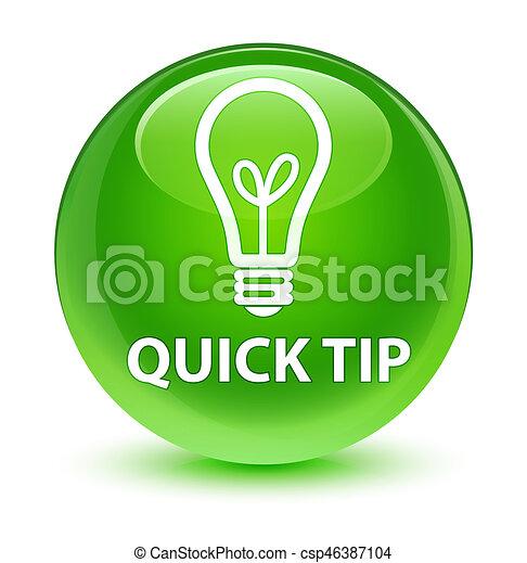 Quick tip (bulb icon) glassy green round button - csp46387104