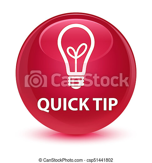 Quick tip (bulb icon) glassy pink round button - csp51441802