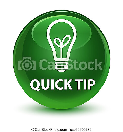 Quick tip (bulb icon) glassy soft green round button - csp50800739