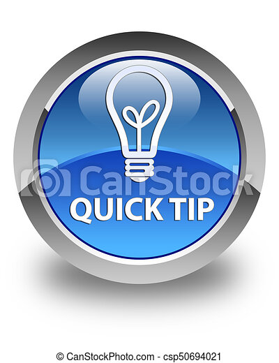 Quick tip (bulb icon) glossy blue round button - csp50694021