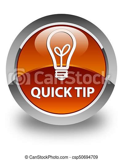 Quick tip (bulb icon) glossy brown round button - csp50694709