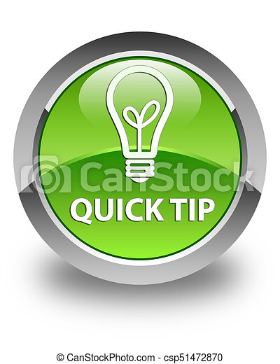 Quick tip (bulb icon) glossy green round button - csp51472870