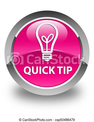 Quick tip (bulb icon) glossy pink round button - csp50486479