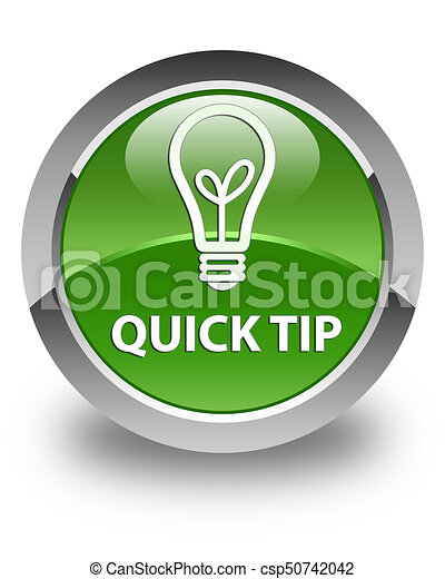 Quick tip (bulb icon) glossy soft green round button - csp50742042