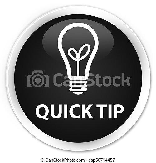 Quick tip (bulb icon) premium black round button - csp50714457