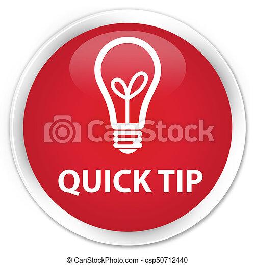 Quick tip (bulb icon) premium red round button - csp50712440