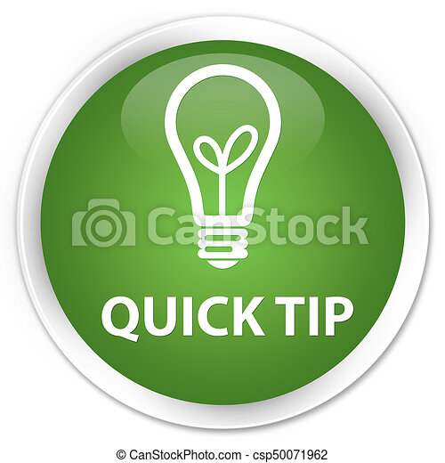Quick tip (bulb icon) premium soft green round button - csp50071962