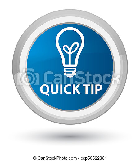 Quick tip (bulb icon) prime blue round button - csp50522361
