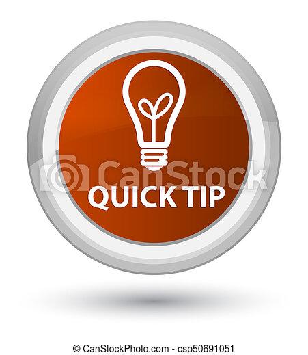 Quick tip (bulb icon) prime brown round button - csp50691051