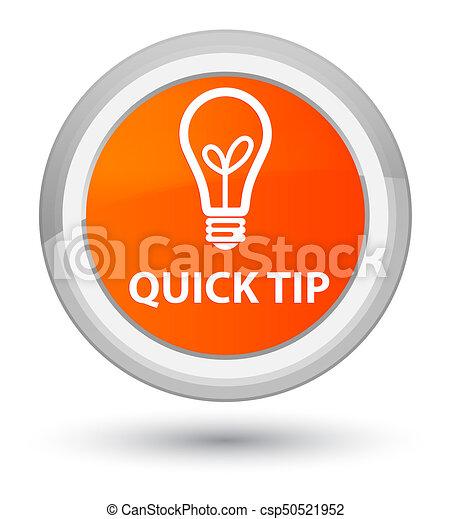 Quick tip (bulb icon) prime orange round button - csp50521952