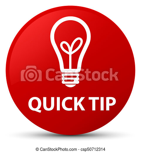 Quick tip (bulb icon) red round button - csp50712314