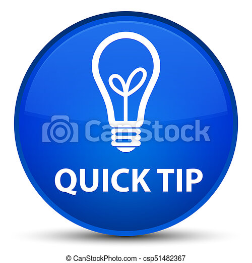 Quick tip (bulb icon) special blue round button - csp51482367