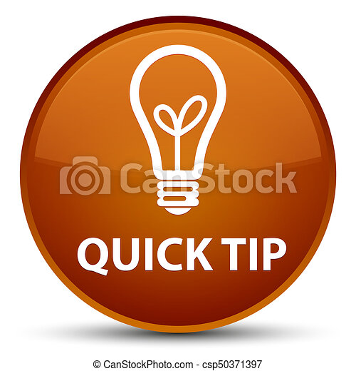 Quick tip (bulb icon) special brown round button - csp50371397