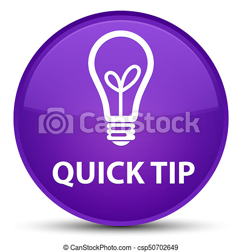 Quick tip (bulb icon) special purple round button - csp50702649