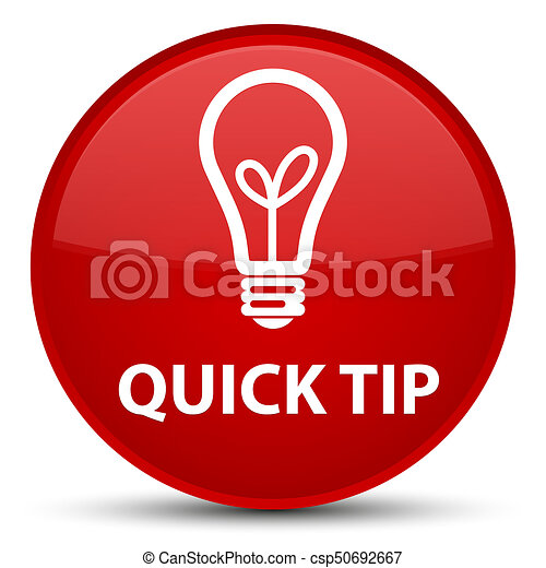 Quick tip (bulb icon) special red round button - csp50692667