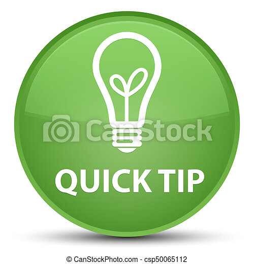 Quick tip (bulb icon) special soft green round button - csp50065112