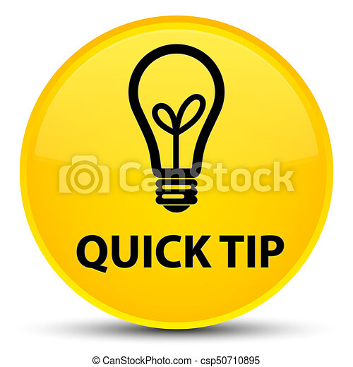 Quick tip (bulb icon) special yellow round button - csp50710895