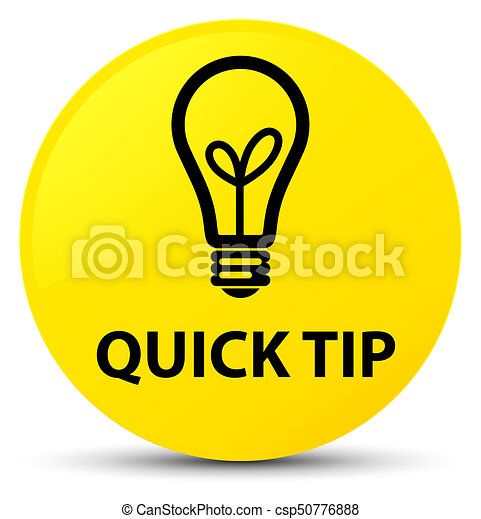 Quick tip (bulb icon) yellow round button - csp50776888
