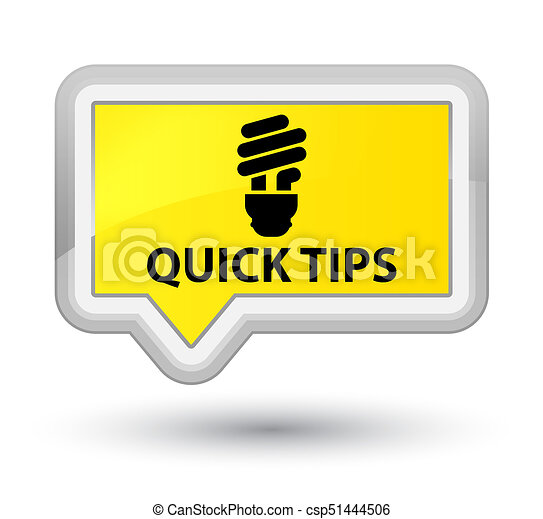 Quick tips (bulb icon) prime yellow banner button - csp51444506