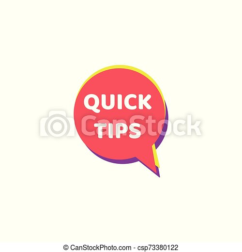 Quick tips - round speech bubble icon isolated on white background - csp73380122