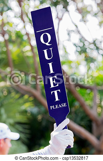 Quiet sign on the tee - csp13532817