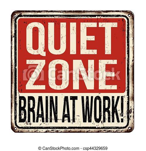 quiet zone brain at work vintage metallic sign quiet zone brain