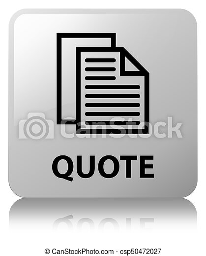 Quote (document pages icon) white square button - csp50472027