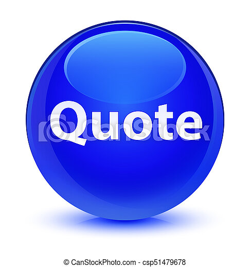 Quote glassy blue round button - csp51479678