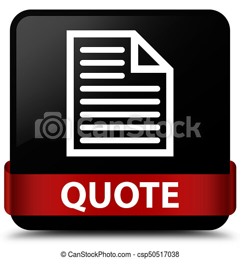 Quote (page icon) black square button red ribbon in middle - csp50517038