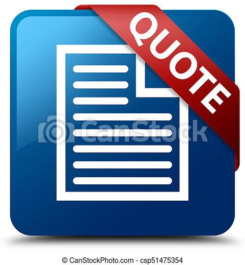 Quote (page icon) blue square button red ribbon in corner - csp51475354