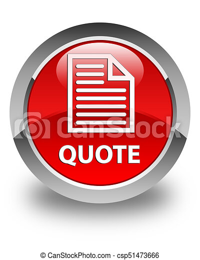 Quote (page icon) glossy red round button - csp51473666