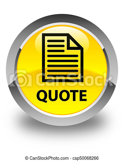 Quote (page icon) glossy yellow round button - csp50068266