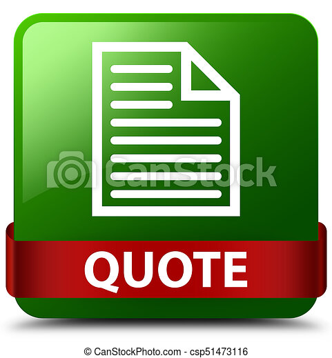 Quote (page icon) green square button red ribbon in middle - csp51473116