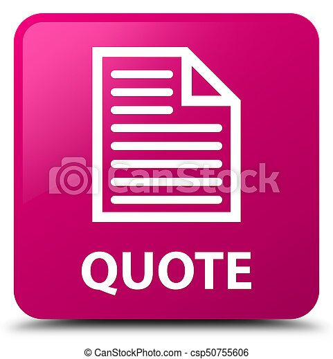 Quote (page icon) pink square button - csp50755606