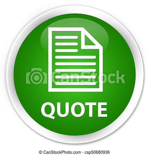 Quote (page icon) premium green round button - csp50680936