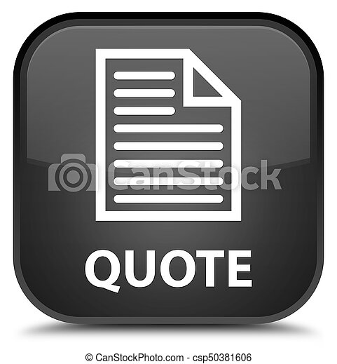 Quote (page icon) special black square button - csp50381606
