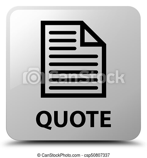 Quote (page icon) white square button - csp50807337