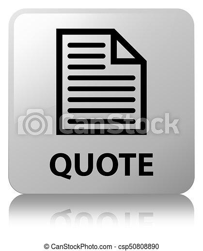Quote (page icon) white square button - csp50808890