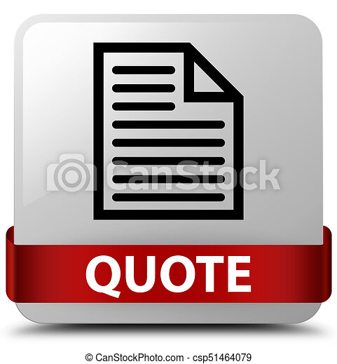 Quote (page icon) white square button red ribbon in middle - csp51464079