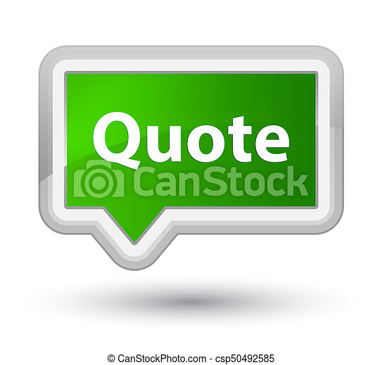 Quote prime green banner button - csp50492585