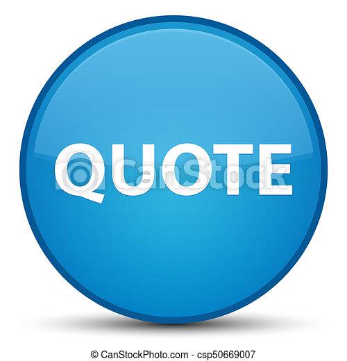 Quote special cyan blue round button - csp50669007