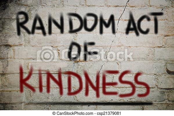 Random Act Of Kindness Concept - csp21379081