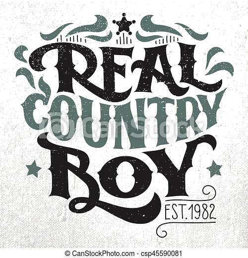 7848fa442 Real country boy t-shirt hand-lettering design. Real country boy. t ...
